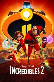 Incredibles 2 - Incredibles 2 (2018)