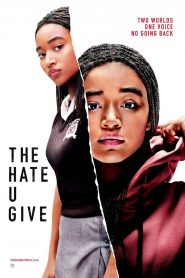The Hate U Give - The Hate U Give (2018)