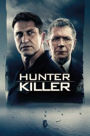 Hunter Killer - Hunter Killer (2018)