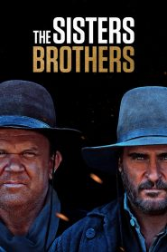 The Sisters Brothers - The Sisters Brothers (2018)