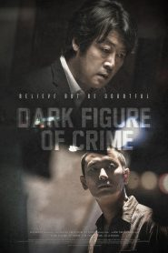 7 thi thể - Dark Figure of Crime