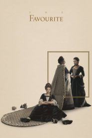 The Favourite - The Favourite (2018)