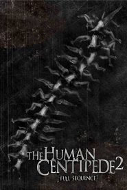 Con Rết Người 2 - The Human Centipede 2 (Full Sequence) (2011)