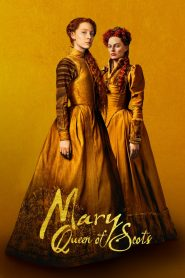 Nữ Hoàng Scotland - Mary Queen Of Scots (2018)