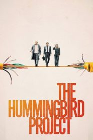 The Hummingbird Project - The Hummingbird Project (2019)