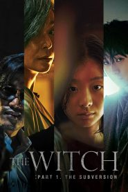 Sát Thủ Nhân Tạo - The Witch: Part 1. The Subversion (2018)