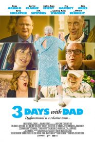 3 Ngày Ở Với Bố - 3 Days With Dad (2019)