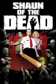 Giữa Bầy Xác Sống - Shaun Of The Dead (2004)