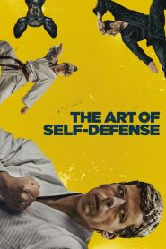 Kỹ Năng Tự Vệ - The Art Of Self-Defense (2019)