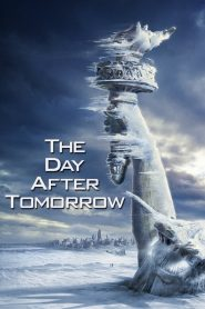 Ngày Kinh Hoàng - The Day After Tomorrow (2004)