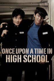 Một Thời Tung Hoành - Once Upon A Time In High School (2004)