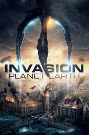 Cuộc Xâm Lăng - Invasion Planet Earth (2019)