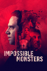 Quái Vật - Impossible Monsters (2020)