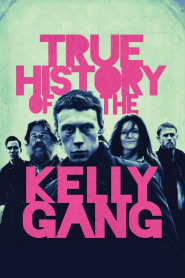 Lịch Sử Về Kelly Gang - True History Of The Kelly Gang (2020)
