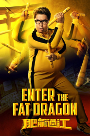 Phì Long Quá Giang - Enter The Fat Dragon (2020)