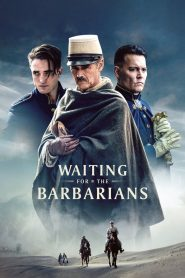Chờ Người Man Rợ - Waiting For The Barbarians (2020)
