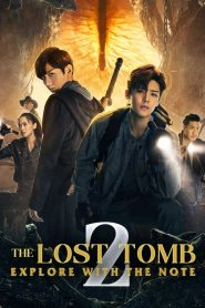 The Lost Tomb 2: Explore With The Note: Season 1