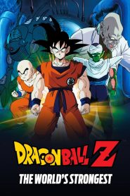 Dragon Ball Z 2: Kẻ Mạnh Nhất - Dragon Ball Z: The World'S Strongest (1990)