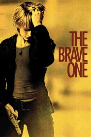 The Brave One - The Brave One (2007)