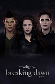 Chạng Vạng 5: Hừng Đông Phần 2 - The Twilight Saga: Breaking Dawn – Part 2 (2012)