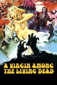 18+ Trinh Nữ - A Virgin Among The Living Dead (1973)