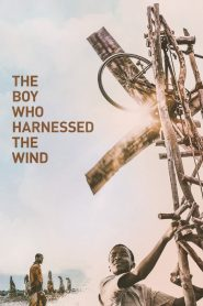 The Boy Who Harnessed The Wind - The Boy Who Harnessed The Wind (2019)