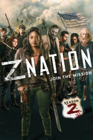 Z Nation - Z Nation: Season 2