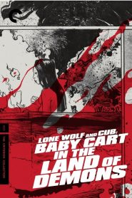 Lone Wolf Và Cub Meifu Mado - Lone Wolf And Cub: Baby Cart In The Land Of Demons (1973)