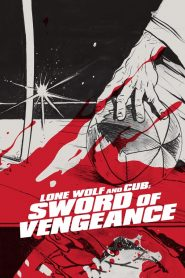 Lone Wolf And Cub - Lone Wolf And Cub: Sword Of Vengeance (1972)
