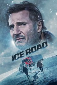 Con Đường Chết - The Ice Road (2021)