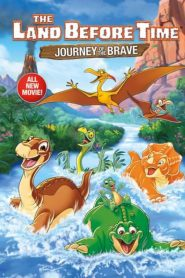 Land Before Time Xiv: Journey Of The Brave - The Land Before Time Xiv: Journey Of The Brave (2016)